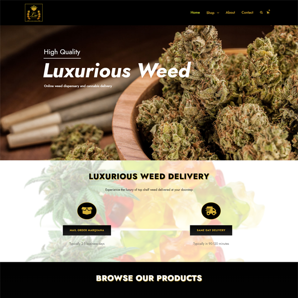 Luxurious weed
